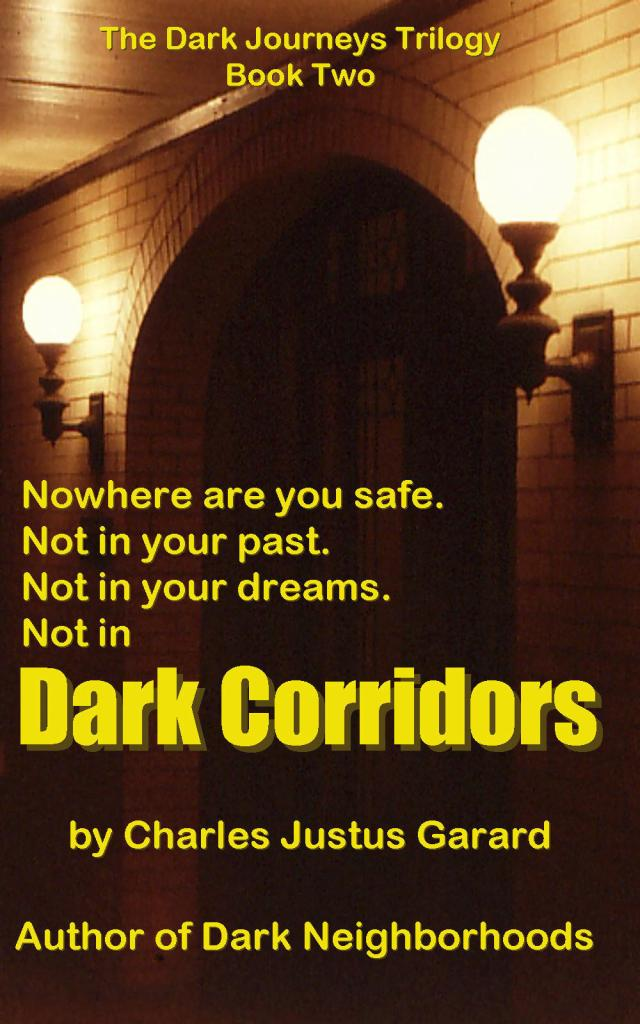 Dark Corridors -- the sequel to Dark Neighborhoods